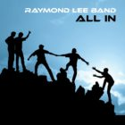 Raymond Lee Band – All In